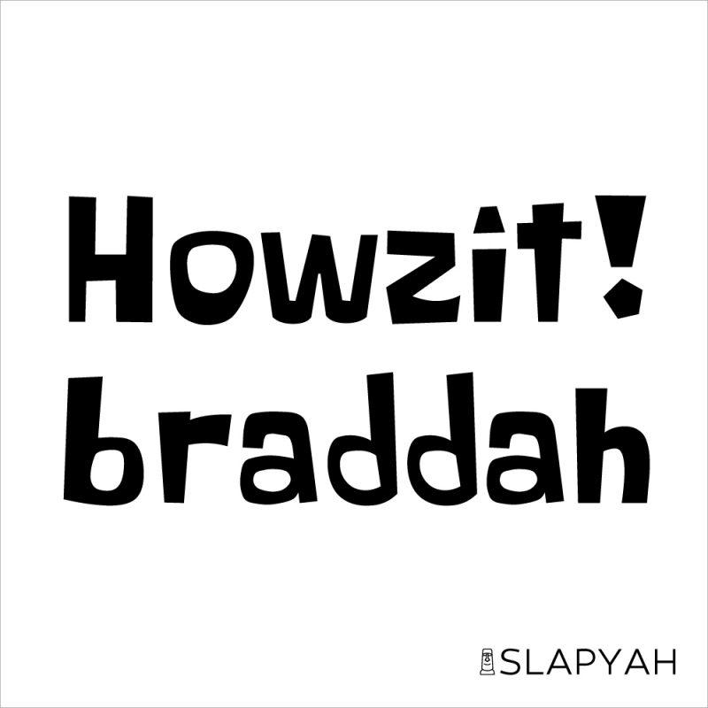 HowzitBraddahステッカー