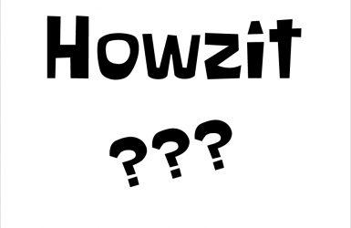 howzitハウズィの意味